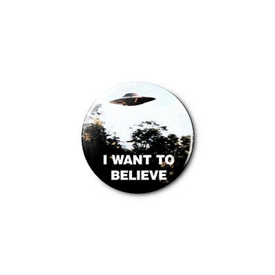I Want To Believe (The X-Files) 1.25in Pins Buttons Badge *BUY 2, GET 1 FREE*