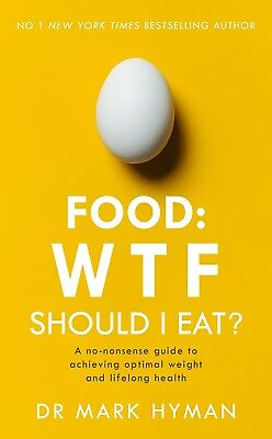 Food: Wtf Should I Eat? by Mark Hyman (New Paperback Book, 2018)
