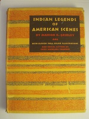 """1939 Book """"indian Legends Of American Scenes"""" By Marion E. Gridley"""