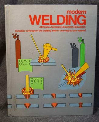 1982 Modern Welding Althouse Turnquist Bowditch Bowditch Hardcover