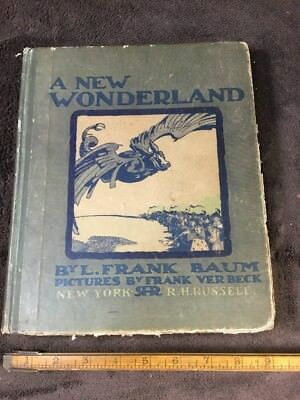 SCARCE A New Wonderland by L. Frank Baum 1900; 1st Ed, Author of Wizard Of Oz