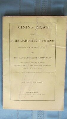 1873 Colorado Territory Mining Laws Book-Central City-Patent Mining Claims-Gold