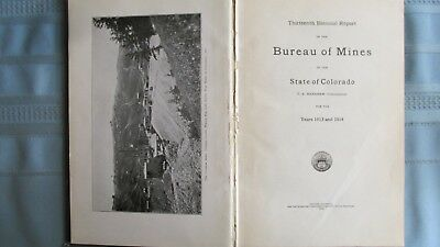 1914 Colorado Bureau Of Mines Mining Report Book-Telluride-Leadville-Victor