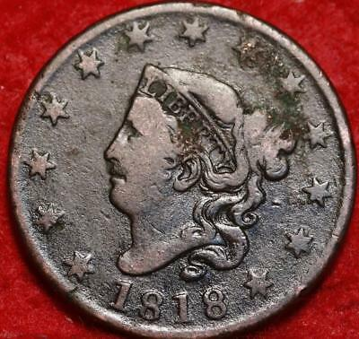 1818 Philadelphia Mint Copper Coronet Head Large Cent