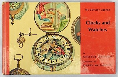 1964 Clocks and Watches by Chester Johnson - Vintage Book - The Odyssey Library