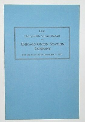 Chicago Union Station 1951 Annual Report