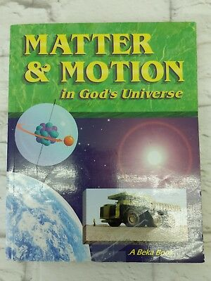 Abeka 8th Grade Science Matter Motion In Gods Universe Student Text Book