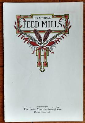 Early 1900's Sales Brochure PRACTICAL FEED MILLS Letz Mfg Co Crown Point Indiana
