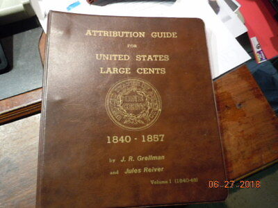 (pgasteelers1) Attribution Guide United States Large Cents 1840-1857 by Grellman