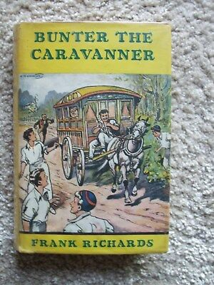 Bunter The Caravanner (Billy Bunter) 1st Edition with Dust Wrapper