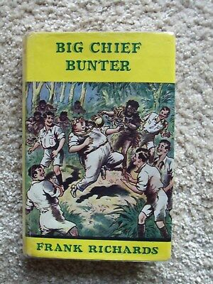 Big Chief Bunter (Billy Bunter) 1st Edition with Dust Wrapper