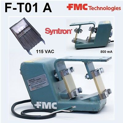 FMC F-TO1 A SYNTRON MAGNETIC FEEDER 115VAC 800mA stainless  Guarantee F-T01 A