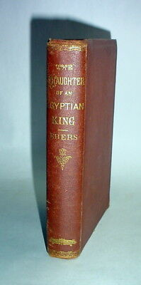 """The Daughter of an Egyptian King"" 1871 Antique Book (OFFERS WELCOME) Looks Good"