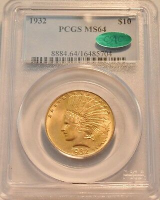 1932 $10 PCGS MS 64 CAC Gold Indian Eagle, Near GEM Uncirculated Ten Dollar Coin