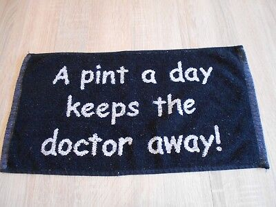 Bartuch - Bar Towel - Thekenaufleger,A Pint a Day Keeps the Doctor away.