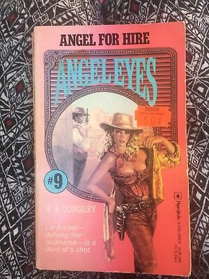 Angel for hire Angel Eyes #9 By W B Longley