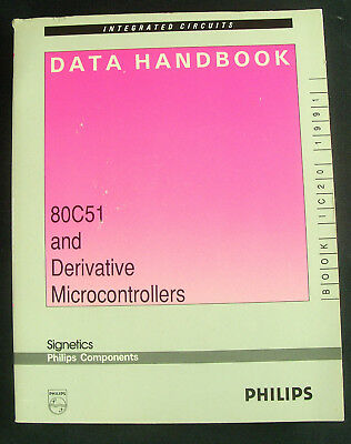 Philips Components Data Handbook: 80C51 and Derivative Microcontrollers