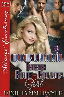 The American Soldier Collection 4: Their Blue-Collar Girl