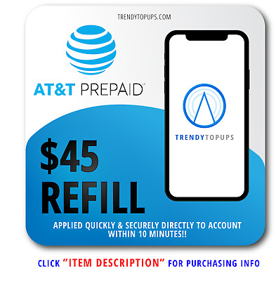 AT&T $45 REFILL (prepaid reload top-up card) DIRECTLY APPLIED IN 15 MINUTES