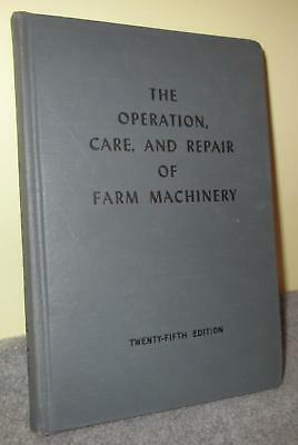 1952 John Deere 25Th Edition The Operation Care And Repair Of Farm Machinery