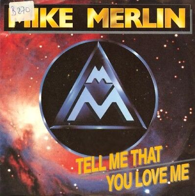 Vinyl Single : Mike Merlin - Tell me that you love me / Fairytale (instr.) B270