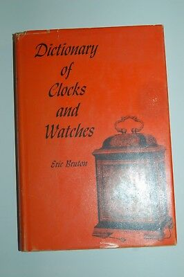 Dictionary of Clocks & Watches Eric Bruton 201 pgs