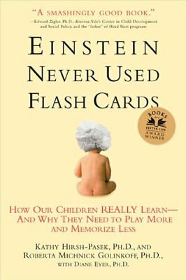 Einstein Never Used Flashcards How Our Children Really Learn - ... 9781594860683