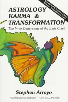 Astrology, Karma and Transformation Inner Dimensions of the Bir... 9780916360542