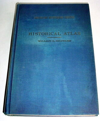 Historical Atlas 1929 William R Shepherd 100+ Color Maps thru History