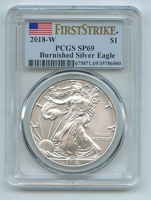 2018 W $1 American Burnished Silver Eagle PCGS SP69 First Strike