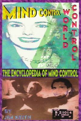 Mind Control, World Control by Jim Keith 9780932813459 (Paperback, 1997)