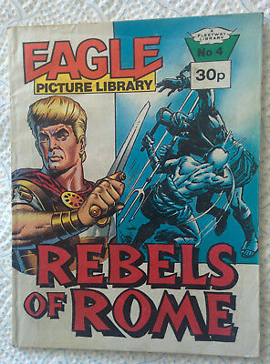 "Eagle Picture Library #4 ""REBELS OF ROME"" dated 1985"