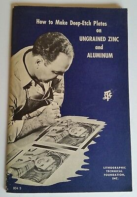 HOW TO MAKE DEEP-ETCH PLATES ON UNGRAINED ZINC  AND ALUMINUM 1st Ed. 47 PAGES