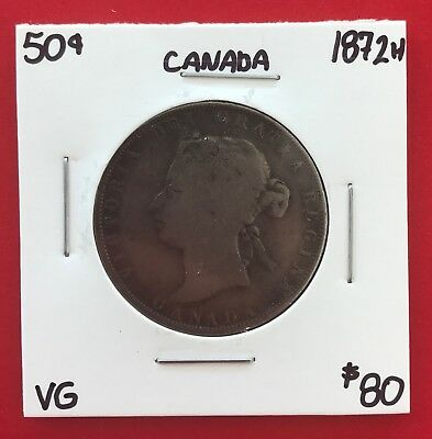 1872 H Canada 50 Cent Coin Fifty Half Dollar MC80 - $80 VG