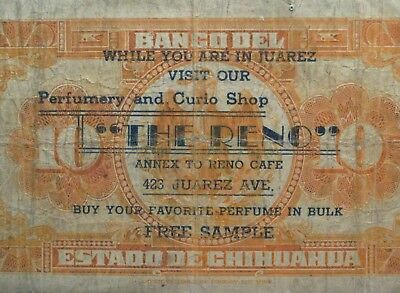 """1913 Mexico / Chihuahua 10 Pesos - Advertising Stamped Banknote - """"The Reno"""""""