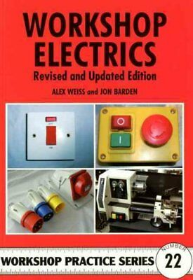 Workshop Electrics by Alex Weiss 9781854862648 (Paperback, 2011)
