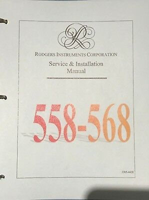 Rodgers 558 -  568 Service &  Installation Manual