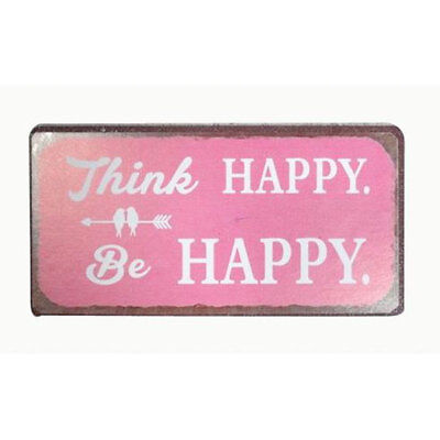 Magnet im Antik Look - THINK HAPPY - BE HAPPY - Kühlschrankmagnet Dekomagnet