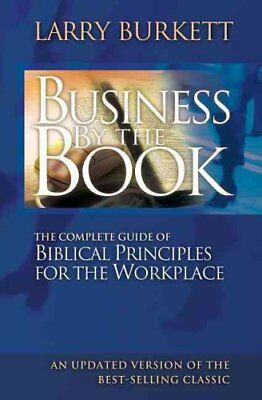 Business By The Book Complete Guide of Biblical Principles for ... 9780785287971