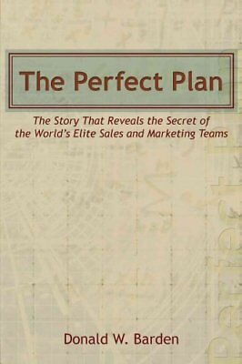 The Perfect Plan: The Story That Reveals the Secret of the World's Elite...