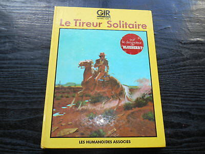 Gir  Jean Giraud   Moebius  Le Tireur Solitaire Oeuvres Tome 2 Humanoides Associ