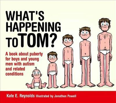 What's Happening to Tom? A Book About Puberty for Boys and Youn... 9781849055239
