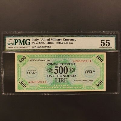 Italy 500 Lire 1943-A P#M22a Banknote PMG 55 - About Uncirculated