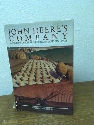John Deere's Company - A History of Deere & Company and its Times -  Book