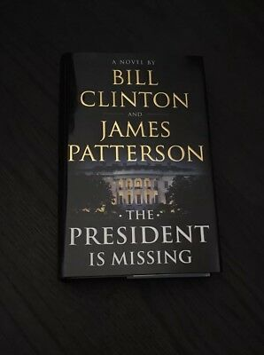 Bill Clinton Signed Book - The President is Missing - James Patterson 1st/1st HC