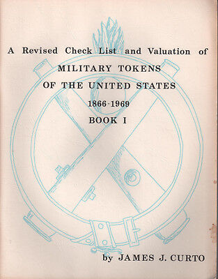 MILITARY TOKENS of the UNITED STATES_BOOK I1_1866-1969 JAMES J. CURTO Ref. Book