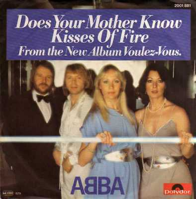 """ABBA- Does Your Mother Know/ Kisses Of Fire, 7""""Vinyl Single"""