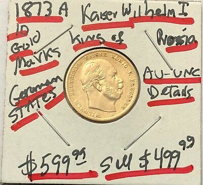 Prussian 1873-A 10 Gold Prussian Mark Kaiser Wilhelm I-Old Hard Sound Gold Money
