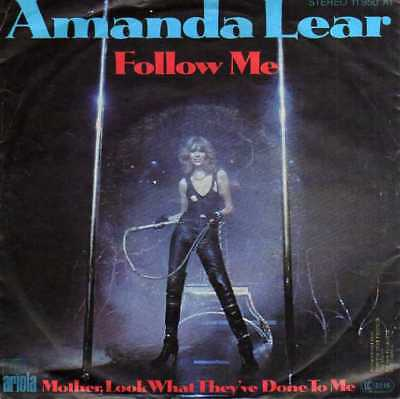 """Amanda Lear- Follow Me/ Mother, Look What They've Done To Me, 7""""Vinyl Single"""