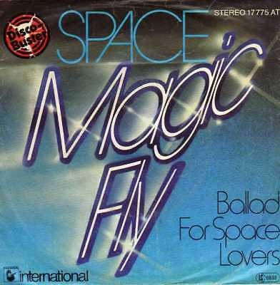 """Space- Magic Fly/ Ballad For Space Lovers, 7""""Vinyl Single"""